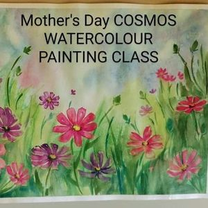 MOTHERS DAY COSMOS WATERCOLOUR PAINTING WORKSHOP