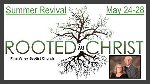 Summer Revival, Pine Valley Baptist Church, Hiram, May 24 ...