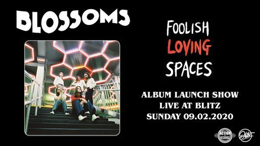 SOLD OUT Blossoms Album Launch Gig - Preston 09.02.2020