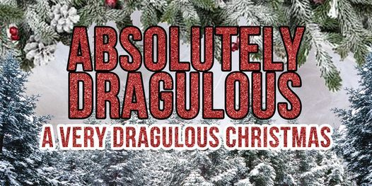 A Very Dragulous Christmas, 11 December | Event in Weymouth | AllEvents.in