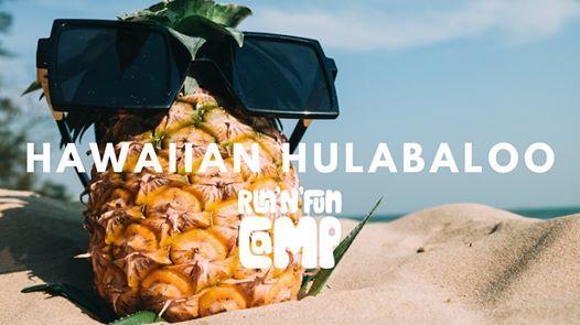 Run n Fun Camp - Week 11 Hawaiian Hulabaloo