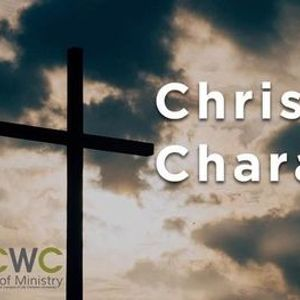 Christ-Like Character- Life Christian University
