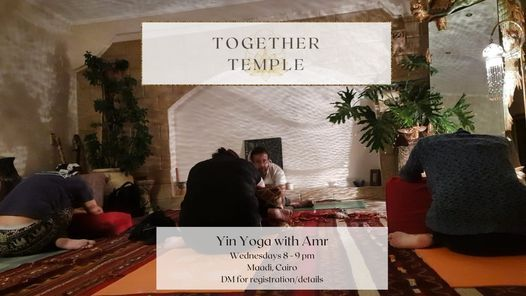 Yin Yoga with Amr at the Together Temple | Event in Helwan | AllEvents.in