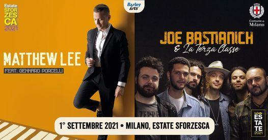 Matthew Lee feat. Gennaro Porcelli + Joe Bastianich & La Terza Classe | Estate Sforzesca | Milano, 1 September