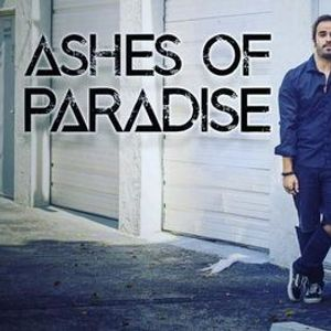 Ashes of Paradise Performing live