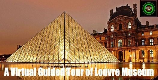 A Virtual Guided Tour of Louvre Museum, 2 March | Online Event | AllEvents.in