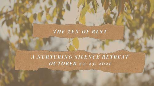 The Zen of Rest: A Nurturing Silence Retreat, 22 October | Online Event | AllEvents.in