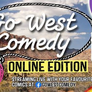 Go West Comedy Online Edition 9