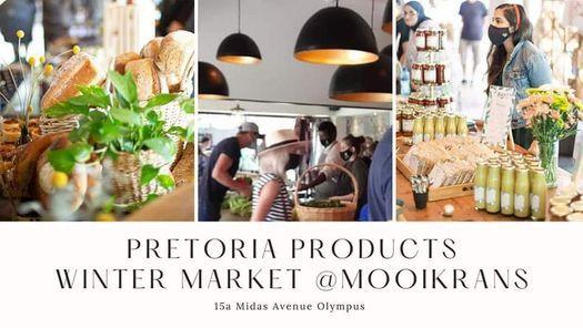Pretoria Products Winter Market @Mooikrans, 29 August | Event in Pretoria | AllEvents.in