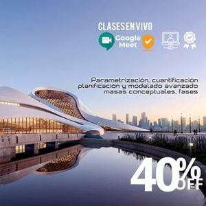 Curso Avanzado de Revit Architecture (Clases en Vivo)