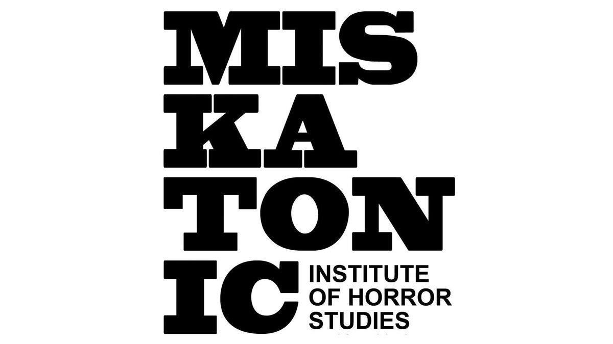 MISKATONIC INSTITUTE OF HORROR STUDIES - LA FALL 2019 SEMESTER PASS