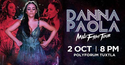 Danna Paola Tuxtla  Mala Fama Tour