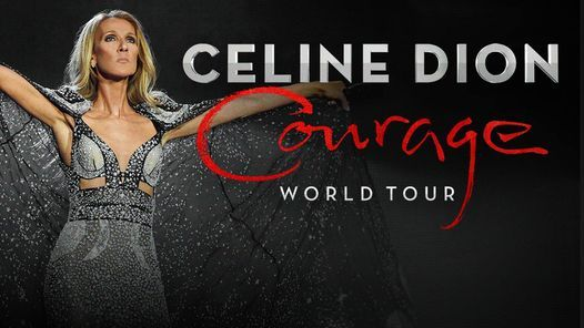 Celine Dion: Courage World Tour, 22 May | Event in Zagreb | AllEvents.in