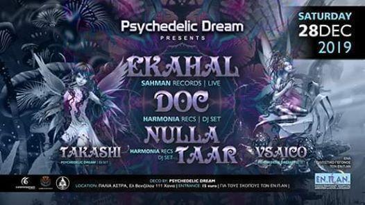 Psychedelic Dream PresentsEkahal Live