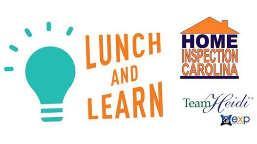Lunch & Learn with Home Inspection Carolina