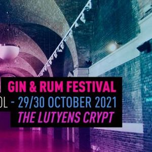 The Gin & Rum Festival - Liverpool - 2021
