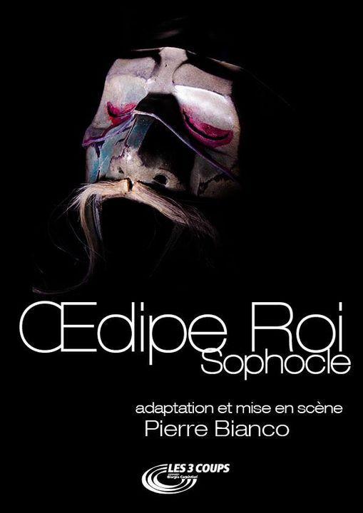 DIPE ROI Tragdie de Sophocle 1h20 Cie les 3 Coups