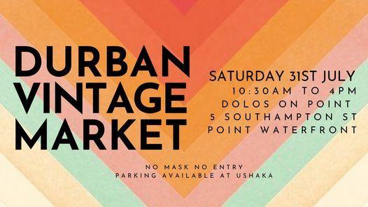 DURBAN VINTAGE MARKET JULY, 31 July | Event in Durban | AllEvents.in