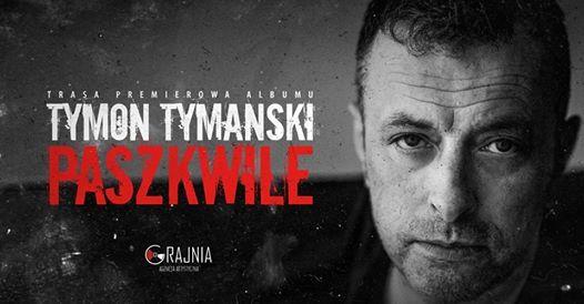 Tymon Tymaski & 34  Bydgoszcz  nowa pyta Paszkwile