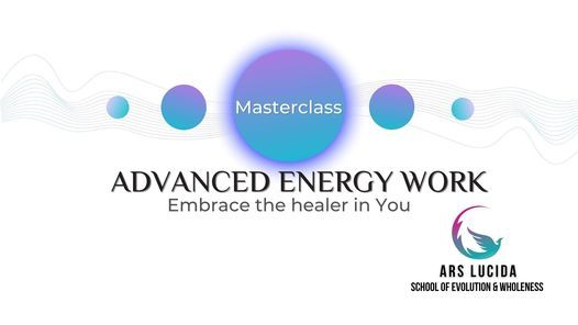 Advanced Energy Work Masterclass, 10 July | Event in Skopje | AllEvents.in