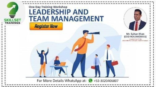 One Day Workshop On Leadership & Team Management | Event in Lahore | AllEvents.in