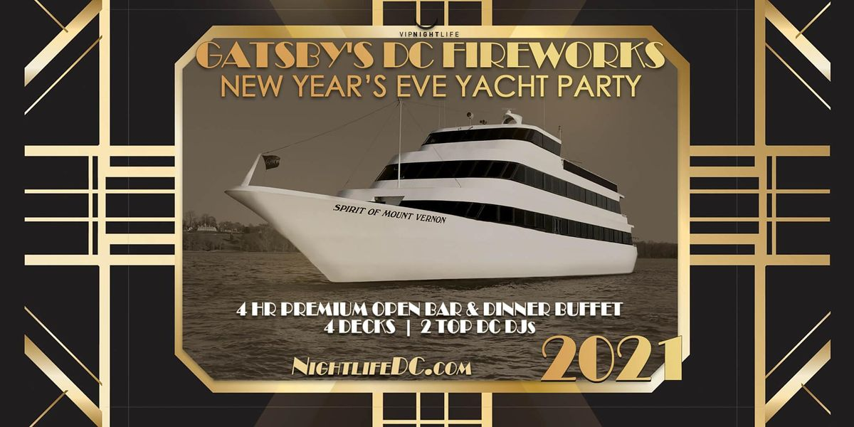 Gatsbys DC Fireworks New Years Eve Yacht Party 2021 at Mount Vernon Yacht - Commercial Pier ...