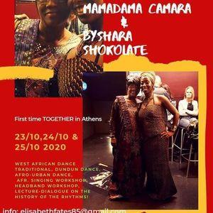 Workshops on the African culture by Mamadama Camara & Byshara Shokolate