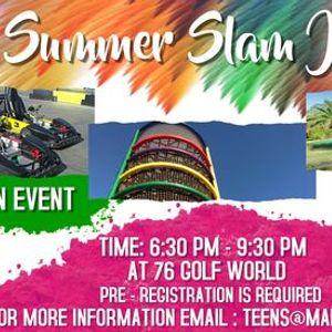 Summer Slam Jam - Free Teen Event