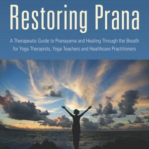 Restoring Your Prana with Robin Rothenberg