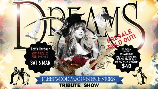 Dreams at Coffs Harbour (SOLD OUT), 6 March | Event in Coffs Harbour | AllEvents.in