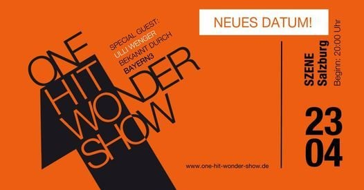 One Hit Wonder Show, 23 April | Event in Salzburg | AllEvents.in