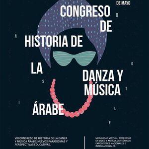 VIII Congreso de Historia de la Danza y Msica rabe