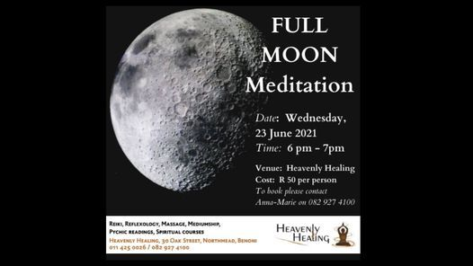 Full Moon Meditation for May, 23 June   Event in Benoni   AllEvents.in