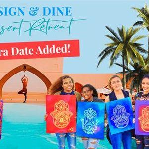 Design & Dine - Desert Retreat (Extra Date Added)