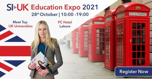 SI-UK Pakistan Education Expo - Lahore, October 28th 2021, 28 October   Event in Lahore   AllEvents.in