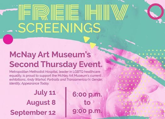 Free HIV Screenings - Second Thursdays at McNay Art Museum
