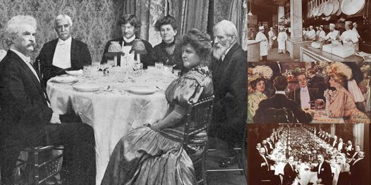 'Food and Dining in New York's Gilded Age' Webinar, 11 May | Online Event | AllEvents.in