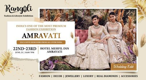 Rangoli Fashion & Lifestyle Exhibition - AMRAVATI, 20 June | Event in Amravati | AllEvents.in