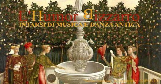 L'Humor Bizzarro 2021 - Laboratori di Danza storica e Musica antica, 31 July | Event in Monterotondo | AllEvents.in