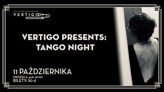 Vertigo Presents Tango Night vol.4