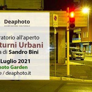 Notturni Urbani  Laboratorio allaperto  - Deaphoto
