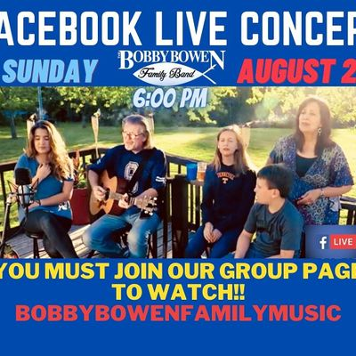 Facebook Live Concert With The Bobby Bowen Family