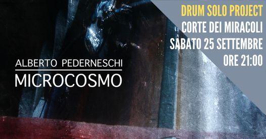 Alberto Pederneschi - MICROCOSMO, 25 September | Event in Assago | AllEvents.in