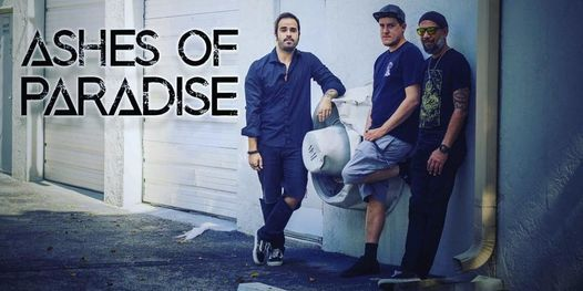 Ashes of Paradise Performing live ! | Event in Fort Lauderdale | AllEvents.in