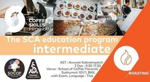 SCA Roasting Foundation & Intermediate #07 11-13 October, 11 October | Event in Klong Luang Peng | AllEvents.in