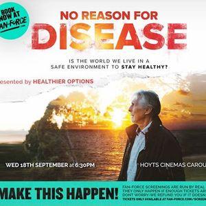 No Reason For Disease - Hoyts Cinemas Carousel