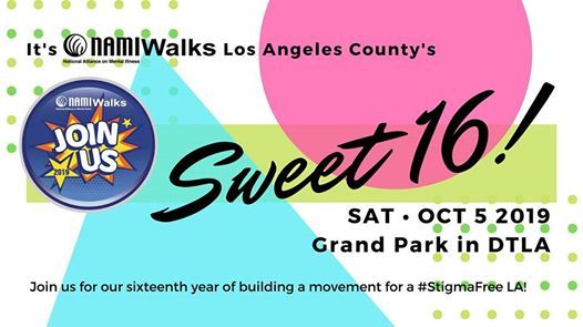 NAMIWalks Los Angeles County 2019  Its our Sweet 16