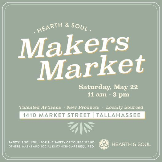 Hearth and Soul Spring Makers Market, 22 May | Event in Tallahassee | AllEvents.in
