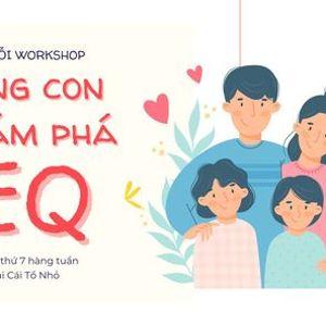 Chui workshop Cng con khm ph EQ