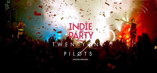 INDIE PARTY  Especial Twenty One Pilots  Indie  Rock  Emo